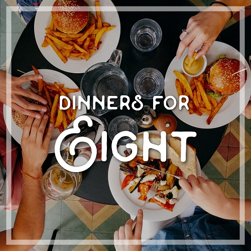 Dinners for Eight | Jun 9-10, 2017