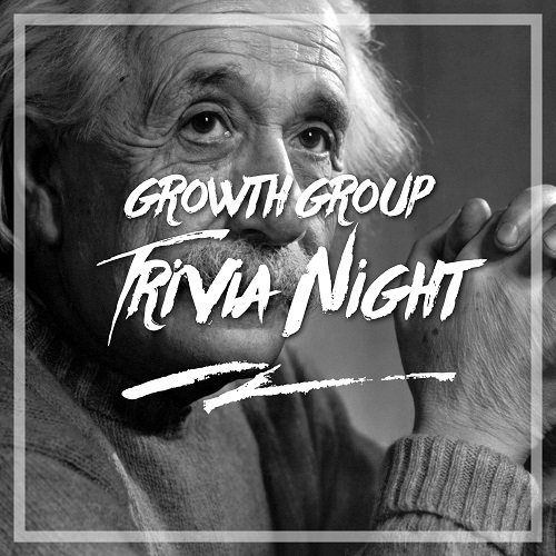 Growth Group Trivia Night | Mar 17, 2017