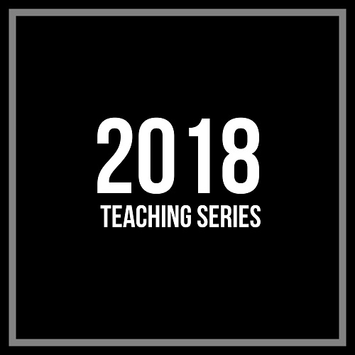 2018 Teaching Series