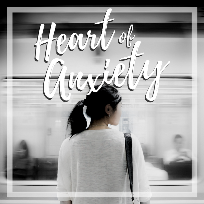 Heart of Anxiety | Mar 27, 2017